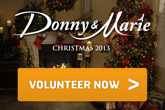 Donny and Marie Volunteer!