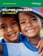 Download the 2012 ChildFund Annual Report